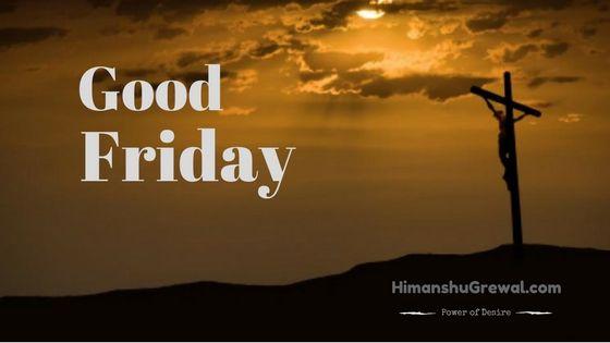 Good Friday in Hindi : जानिए गुड फ्राइडे से जुड़ी कुछ जरूरी और महत्वपूर्ण बाते की यह Festival कब मनाया जाता है और क्यों मनाया जाता है.