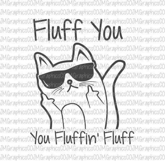Fluff you you fluffin fluff file bundle. [ svg, eps, dxf, png, cricut, cameo, scan N cut, cut file, fluff you cat svg, fluff you svg, cat svg, funny svg] ------------------------------------------------------- ♡ WHAT YOU GET: ------------------------------------------------------- -One (1) SVG file (for cutting machines) -One (1) PNG File -One (1) DXF File -One (1) EPS file -One (1) PDF file  ------------------------------------------------------- ♡ ABOUT YOUR PURCHASE…