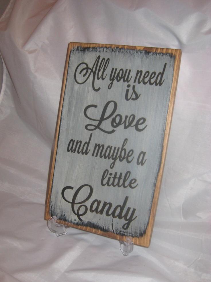 Rustic Wedding Sign.  So true!