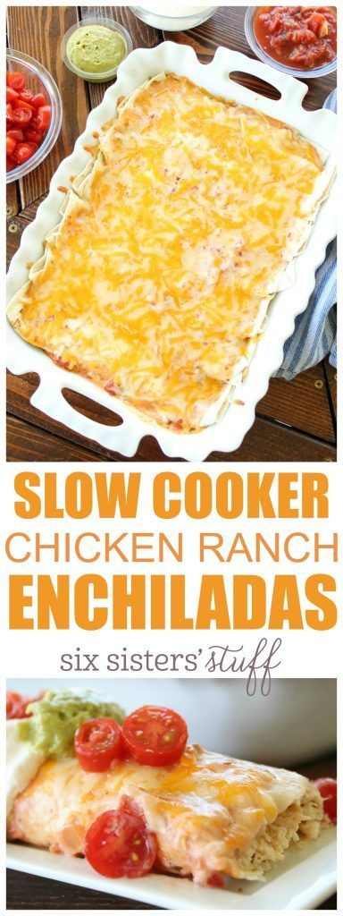 Slow Cooker Chicken Ranch Enchiladas Recipe | Six Sisters' Stuff | Family Dinner Recipes | Crockpot Meal Ideas