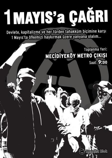 1 mayıs'ta anarşist blok çağrısı /istanbul