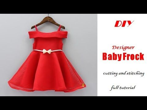 e4d3a38c4222 DIY Designer Party Wear BABY FROCK cutting and Stitching full ...