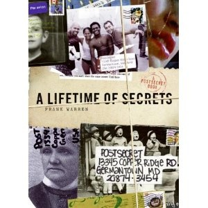 I love reading Post Secrets and love this book even more because my grandfather (Grangie) is in it. (on the back cover, too)