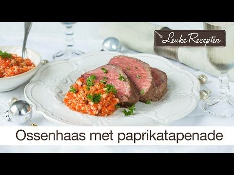 Perfect gebakken ossenhaas met paprika-tapenade + 3 tips