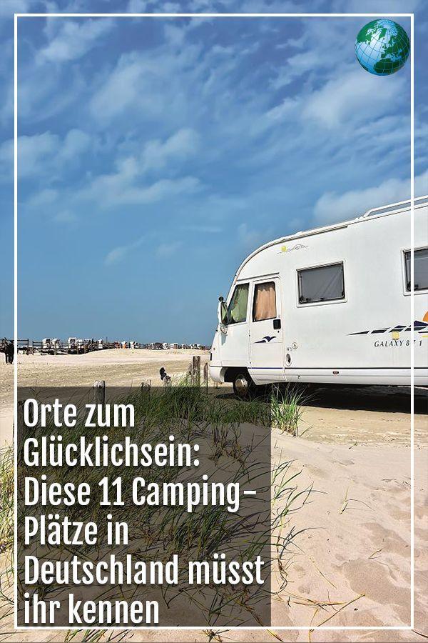 Orte zum Glücklichsein: Diese 11 Camping-Plätze in Deutschland müsst ihr kennen