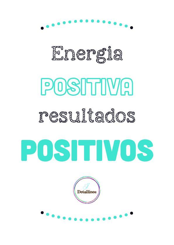 Energia positiva, resultados positivos