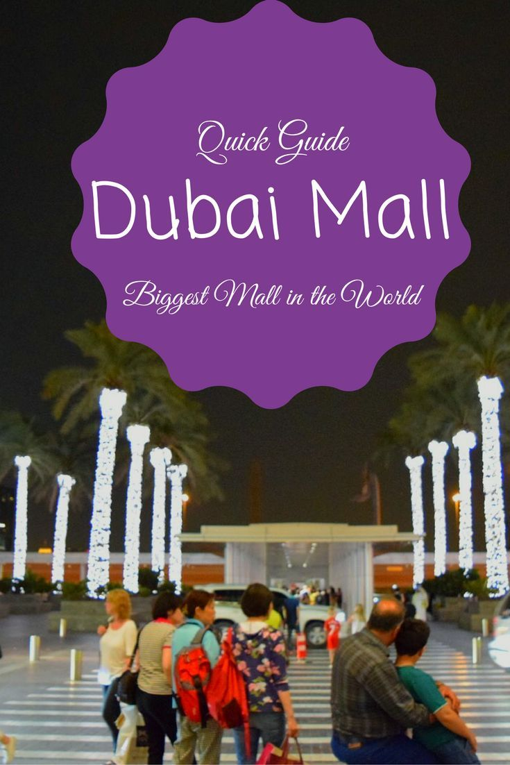 A quick guide: Dubai Mall, one of the biggest malls in the world. Emirates, Shopping