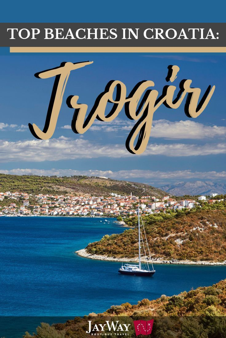 Our Best Beaches In Croatia Series This Time Brings Us To Trogir Located 30 Minutes From Split Is A City Museum And Unesco World Heritage Site