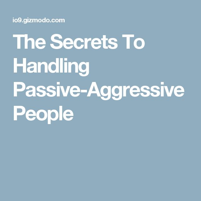 17 best ideas about passive aggressive people on pinterest. Black Bedroom Furniture Sets. Home Design Ideas