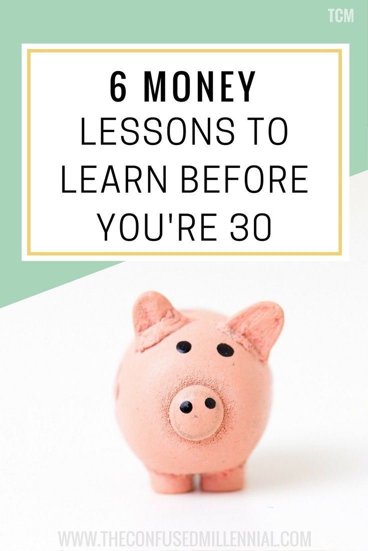 6 Money Lessons To Learn Before You're Thirty - The confused millennial, millennial blog