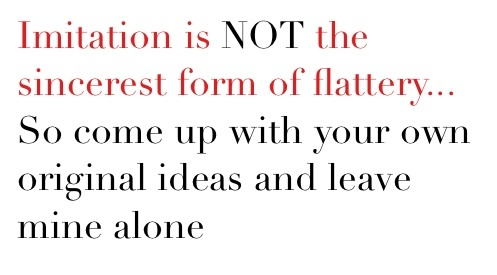Imitation | Quotes for copycats | Pinterest | Something ...