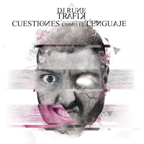 """""""Cuestiones como el lenguaje"""" de Dj Rune y Trafik sale el 17 de Septiembre."""
