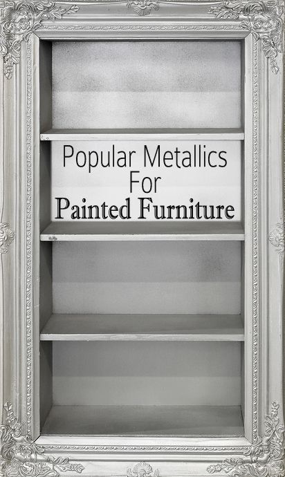 If you would like to paint a piece of furniture metallic, but havent decided specifically which shade or color you would like to do.  Here are some ideas of metallic colors and shades that I like and are popular right now: Silver  Martha Stewart has a good silver color