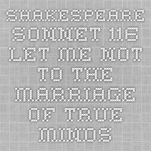 the best sonnet ideas shakespeare quotes on  the text of shakespeare sonnet 116 critical notes and analysis