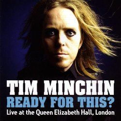 Ready For This by Tim Minchin