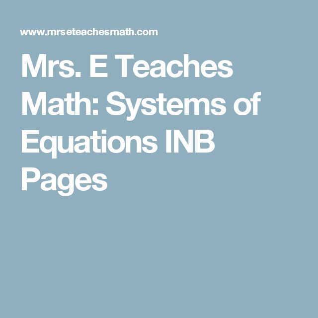 Mrs. E Teaches Math: Systems of Equations INB Pages