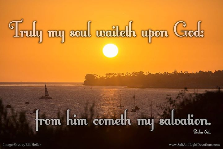 Truly my soul waiteth upon God: from him cometh my salvation.2 He only is my rock and my salvation; he is my defence; I shall not be greatly moved. --Psalm 62:1-2 KJV    http://ift.tt/2dlIsJq  #Bible #inspirational #Psalms