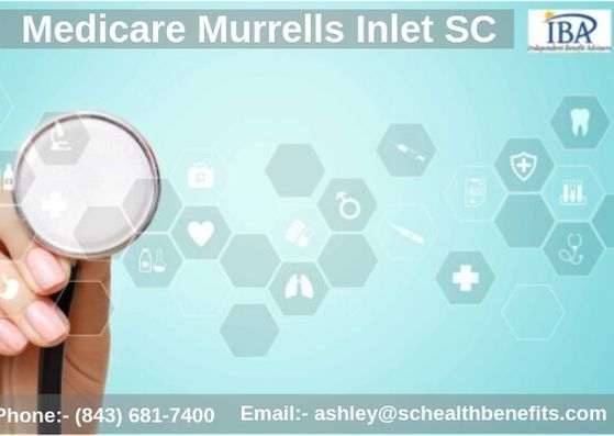 Medicare Murrells Inlet Sc With Images Health Insurance Agent