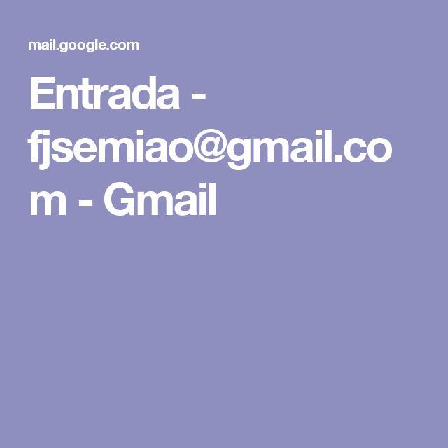 Entrada - fjsemiao@gmail.com - Gmail