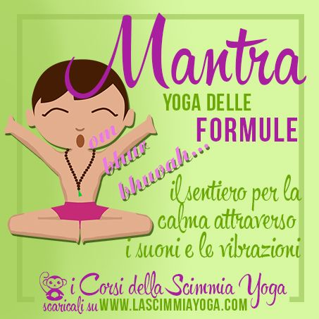 Mantra Yoga - Lo Yoga delle Formule