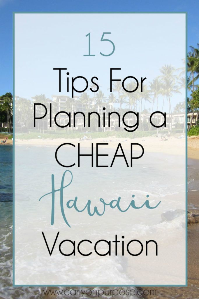 How to visit Hawaii on a budget.