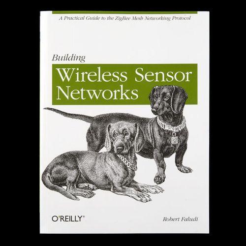 Building Wireless Sensor Networks
