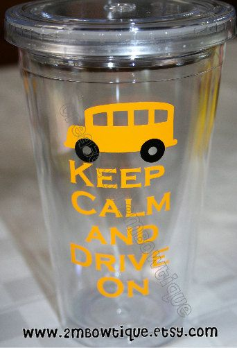 Keep Calm and Drive On....Tumbler Cup for Bus Drivers. Free personalization. Great Gift Idea.