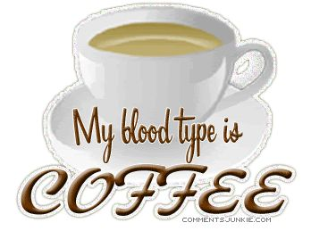 coffee pictures and sayings | Coffee Quotes Comments, Funny Coffee Quotes Myspace Comment graphics