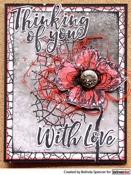 Card by Belinda Spencer using Darkroom Door Crackle Texture Stamp and Poppies Stamp Set