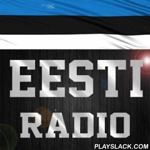 Estonia Radio Stations  Android App - playslack.com , All stations working fine.For every complaint contact us.Channel list:Energy FM 93.2Sky Plus 95.4 FMRetro FM DFM 90.2 Star FM 96.6Power Hit Radio 102.1 FMRaadio Elmar 91.5 FMSpin FM 88.3Raadio Uuno 97.2 FMVikerraadio 104.1 FM Klassika Raadio 106.6 Raadio 2 101.6Radio Kuku 100.7 FMArtekon Raadio TallinnBIGwiG RadioNarodnoe Radio 100.0 FMRusskoe Radio 90.6 FM Raadio Tallinn 103.5 FMSky Radio 98.4 FM Tre Raadio 91.3 FMRadio Happy URadio…