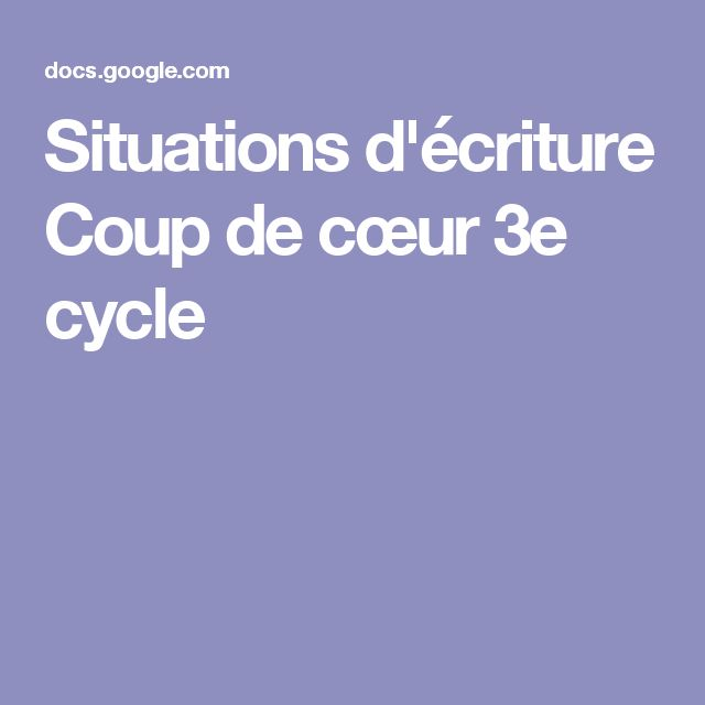 Situations d'écriture Coup de cœur 3e cycle