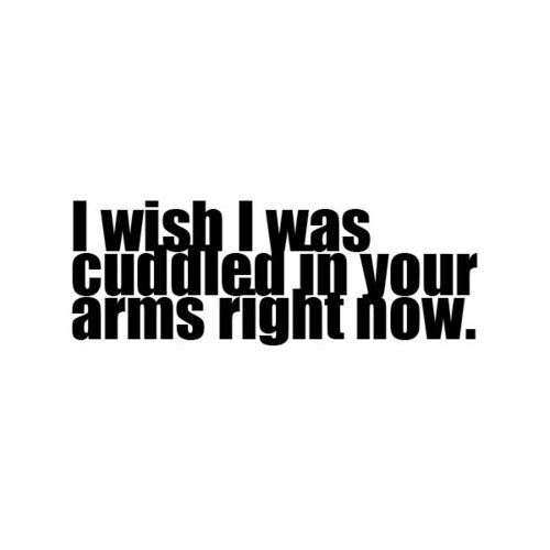 I Want To Cuddle With You Quotes: 17 Best Images About Quotes: Kissing&&Cuddling On
