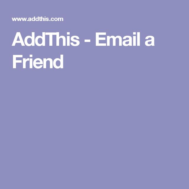 AddThis - Email a Friend