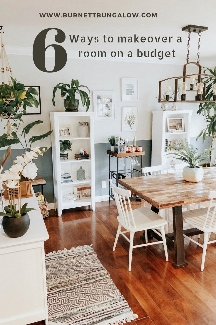 Six Ways to Makeover a Room on a Budget — Burnett Bungalow ...