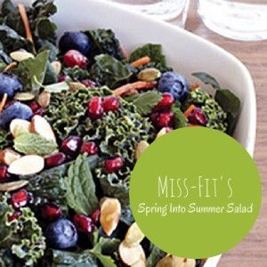 Miss Fit's Spring Into Summer #Salad #Kale