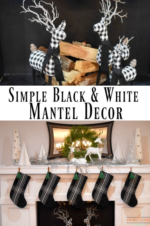 Simple Black and White Christmas Mantel Decor Christmas Decor