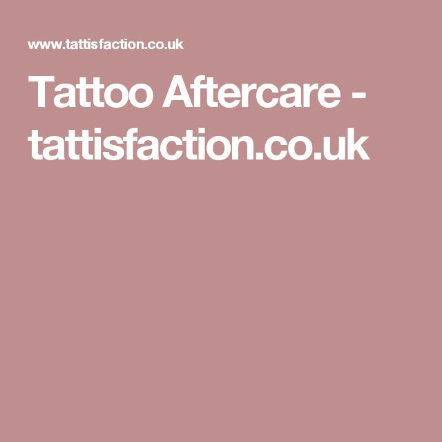 Tattoo Aftercare - tattisfaction.co.uk