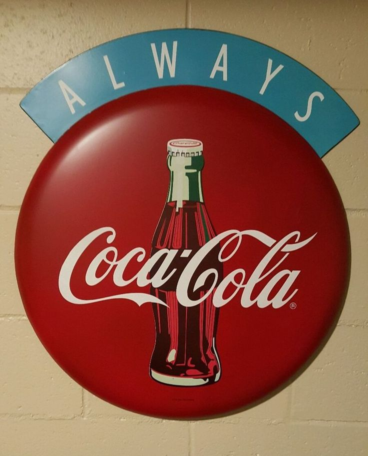 "Always Coca Cola Button Sign  27"" 1950's vintage look store deli soda fountain"