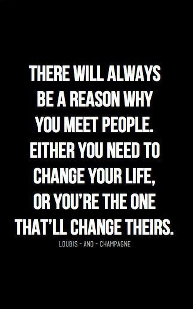 Reason Why You Meet People | 20 Inspirational Quotes About Changing Yourself