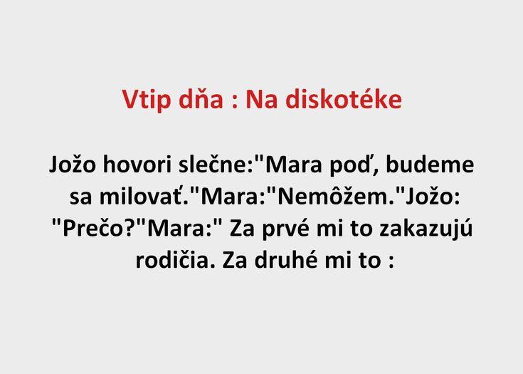 Vtip dňa : Na diskotéke - Spišiakoviny.eu