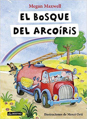 El Bosque Del Arcoíris: Amazon.es: Megan Maxwell: Libros