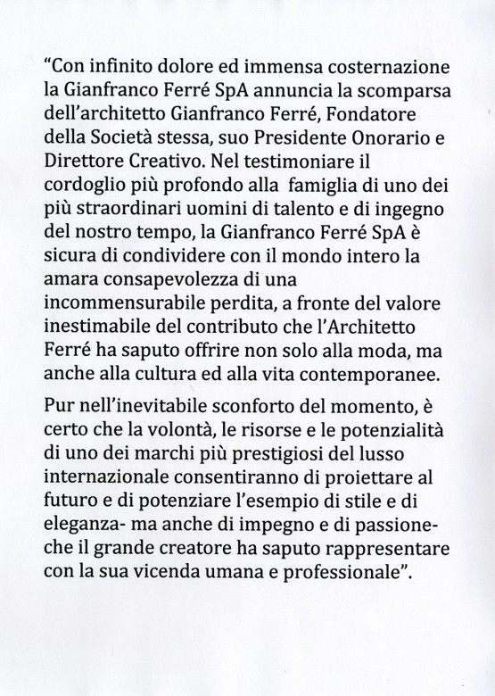 2007 - After suffering a brain hemorrhage, Gianfranco Ferré died in Milan