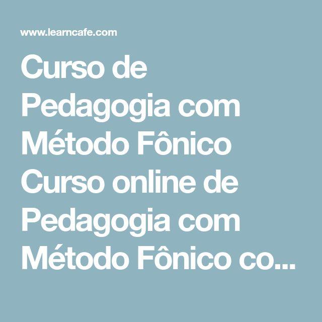 Curso de Pedagogia com Método Fônico Curso online de Pedagogia com Método Fônico com certificado