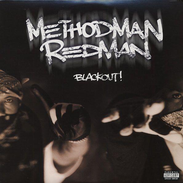 METHOD MAN / REDMAN - BLACKOUT