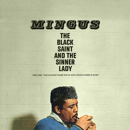 Graded on a Curve: Charles Mingus, The Black Saint and the Sinner Lady | The Vinyl District