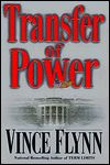 Transfer of Power (Mitch Rapp Series #1) by Vince Flynn (Storyline Order #3)