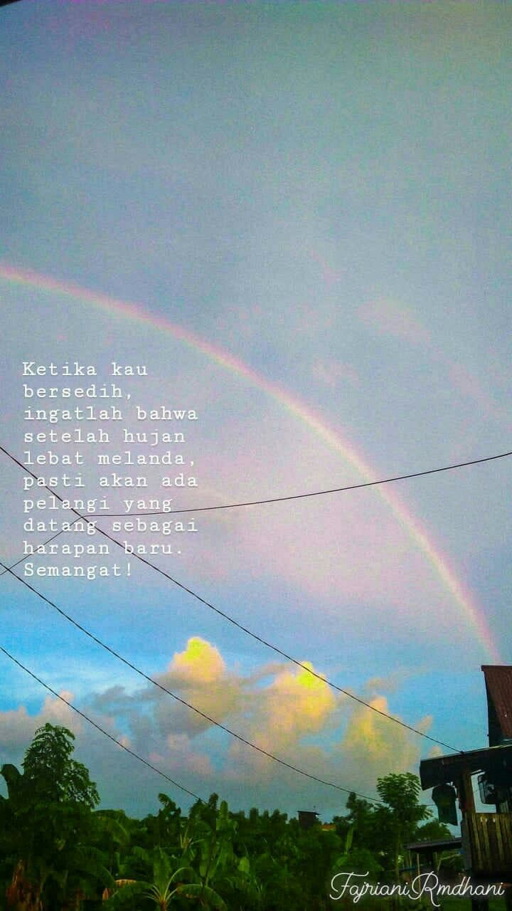Ayo Semangat Rainbow Rain Day Pelangi Hujan Rainbowquotes