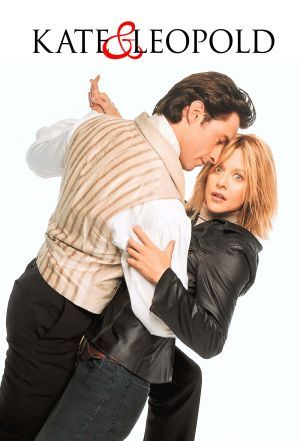 Kate & Leopold (2001). Hugh Jackman, Meg Ryan. Romantic comedy fantasy.