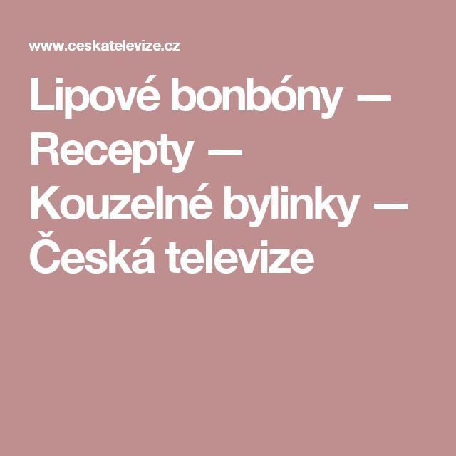 Lipové bonbóny — Recepty — Kouzelné bylinky — Česká televize