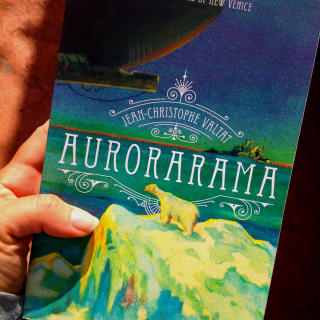 Aurorarama by Jean-Christophe Valtat. It's a bit like walking into one of our most imaginative steam-punk arctic windows - with a big dose of intrigue & Prisoner-esque drama. #FridayReads